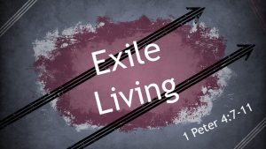 Exile Living