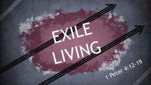 Exile Living - The Gift of Suffering